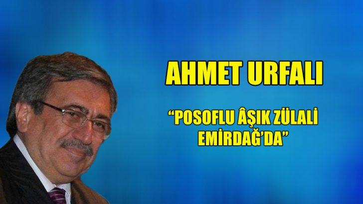 """""""Posoflu Âşık Zülali Emirdağ'da"""""""