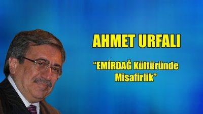 """""""Emirdağ Kültüründe Misafirlik"""""""