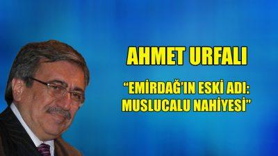 """""""Emirdağ'ın Eski Adlarından: Muslucalu Nahiyesi"""""""