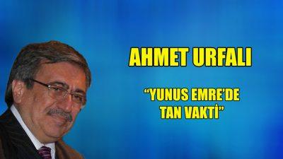 """""""Yunus Emre'de tan vakti"""""""