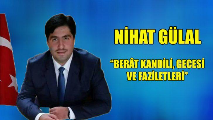 """""""Berât Kandili, Gecesi ve Faziletleri"""""""