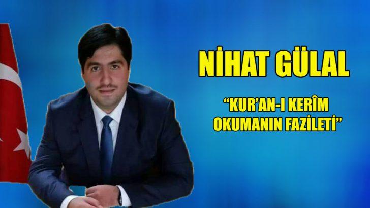 """""""Kur'an-ı Kerîm Okumanın Fazileti"""""""