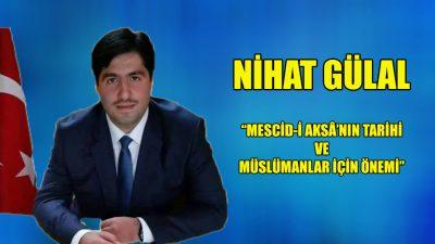 """""""Mescid-i Aksâ'nın tarihi ve Müslümanlar için önemi"""""""