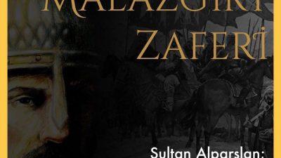 """Sultan Alparslan ve Malazgirt 1071 zaferi"""