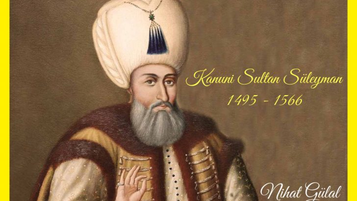 """Dünyayı Titreten Pâdişah; Kanunî Sultan Süleyman Han"""