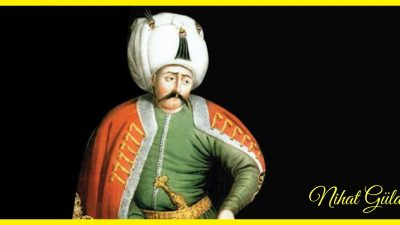 """""""Hilâfetin Sultânı Yavuz Sultan Selim Han"""""""