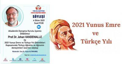 2021 Yunus Emre ve Türkçe yılı etkinlikleri kapsamında anlamlı bir söyleşi